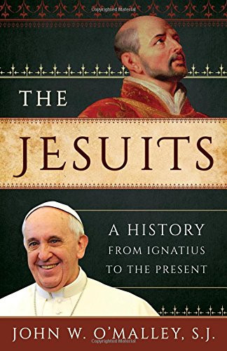The cover for the book Jesuits, A History from Ignatius to Present by jesuit John O'Malley