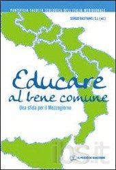 Educare al bene comune - P. Sergio Bastianel SJ